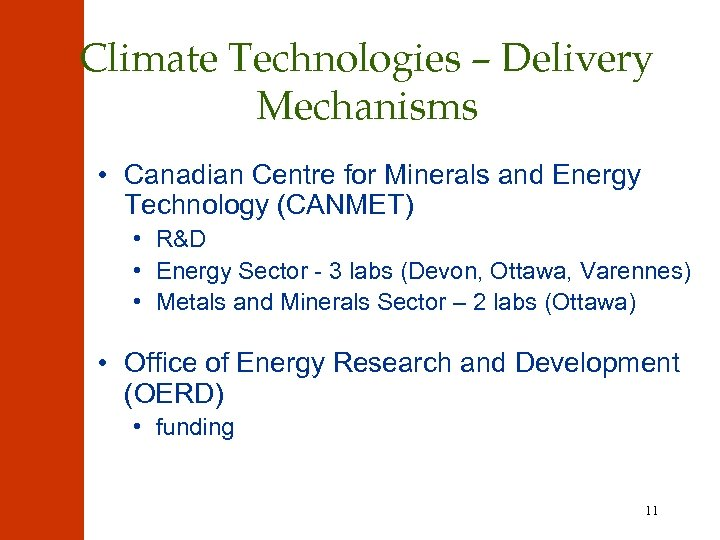 Climate Technologies – Delivery Mechanisms • Canadian Centre for Minerals and Energy Technology (CANMET)