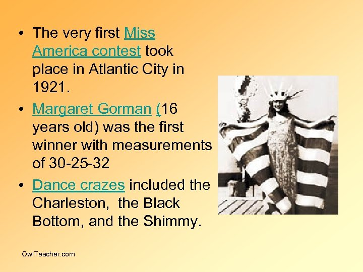 • The very first Miss America contest took place in Atlantic City in