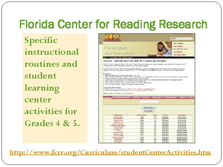 Florida Center for Reading Research Specific instructional routines and student learning center activities for