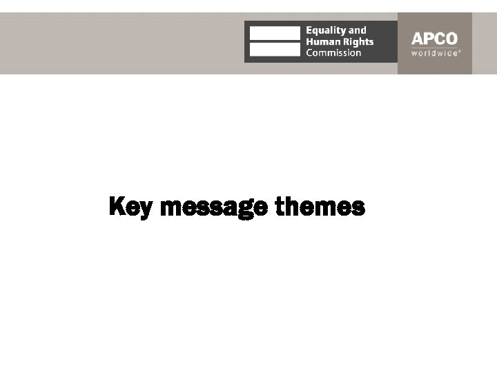 Key message themes