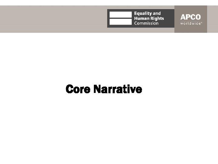 Core Narrative