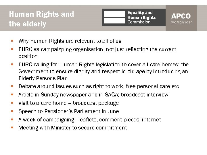 Human Rights and the elderly § Why Human Rights are relevant to all of