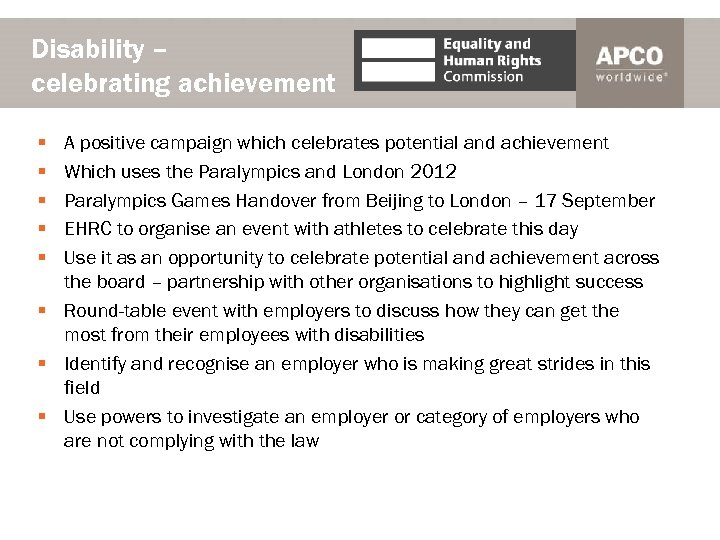 Disability – celebrating achievement § § § A positive campaign which celebrates potential and