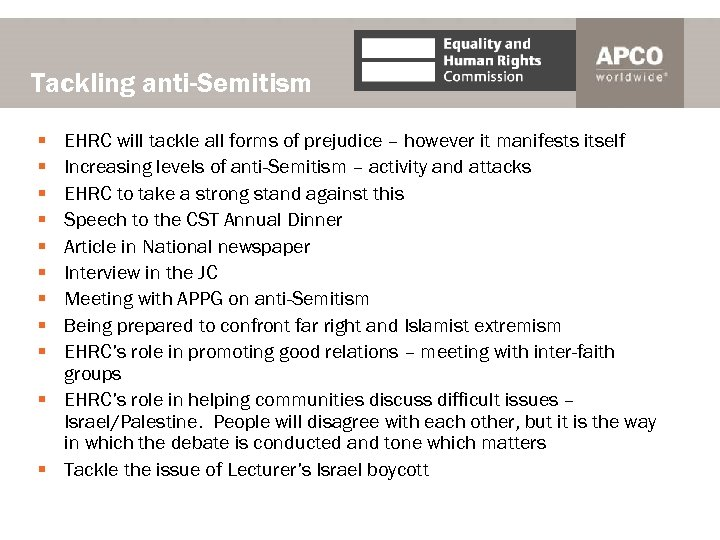 Tackling anti-Semitism § § § § § EHRC will tackle all forms of prejudice
