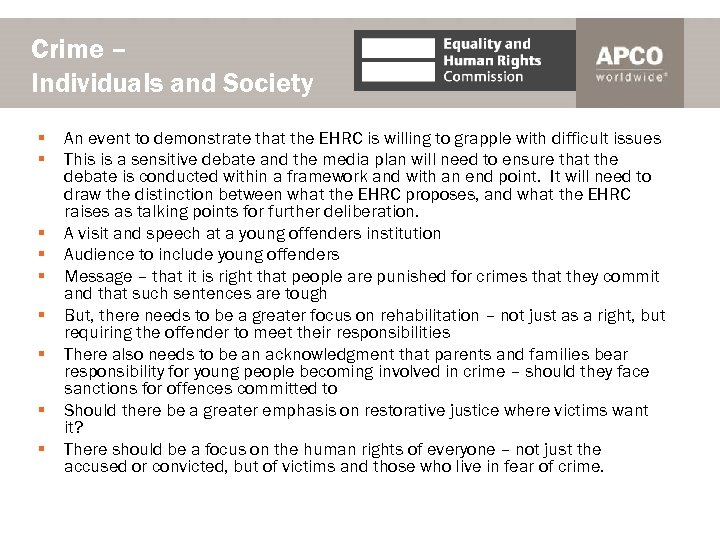 Crime – Individuals and Society § § § § § An event to demonstrate