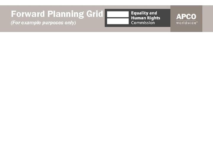Forward Planning Grid (For example purposes only)