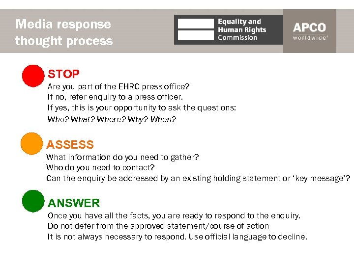 Media response thought process STOP Are you part of the EHRC press office? If