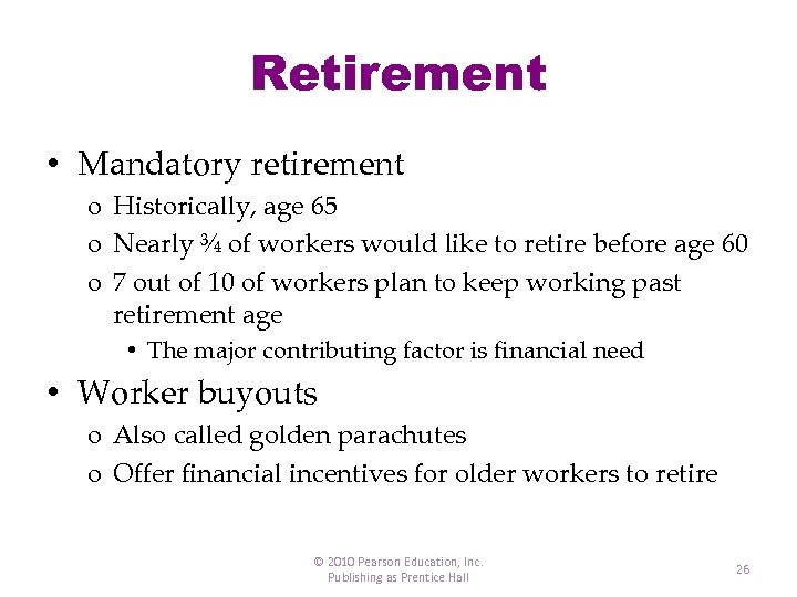 mandatory retirement is it plausible Mandatory retirement and labor-force participation of respondents in the retirement history study by david t barker and robert l clark.