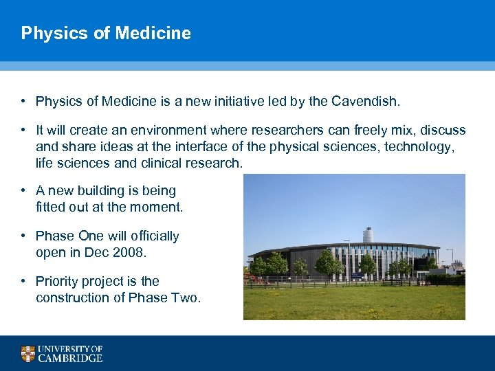 Physics of Medicine • Physics of Medicine is a new initiative led by the