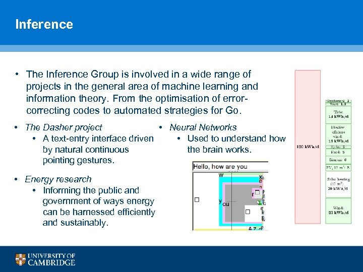 Inference • The Inference Group is involved in a wide range of projects in
