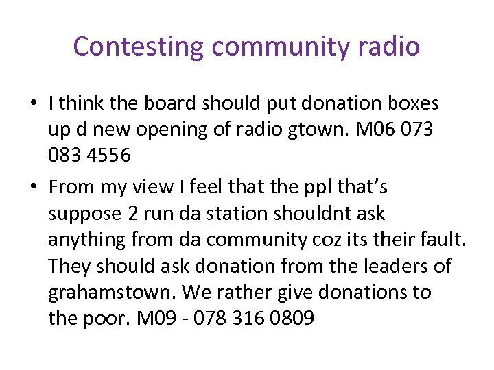 Contesting community radio • I think the board should put donation boxes up d