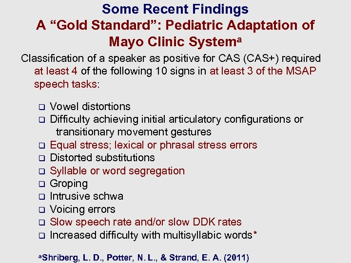 """Some Recent Findings A """"Gold Standard"""": Pediatric Adaptation of Mayo Clinic Systema Classification of"""