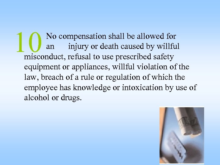 10 No compensation shall be allowed for an injury or death caused by willful