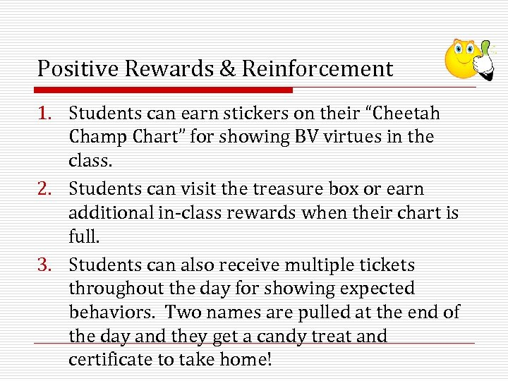 "Positive Rewards & Reinforcement 1. Students can earn stickers on their ""Cheetah Champ Chart"""