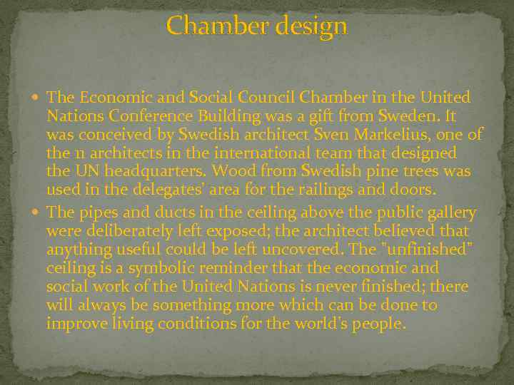 Chamber design The Economic and Social Council Chamber in the United Nations Conference Building