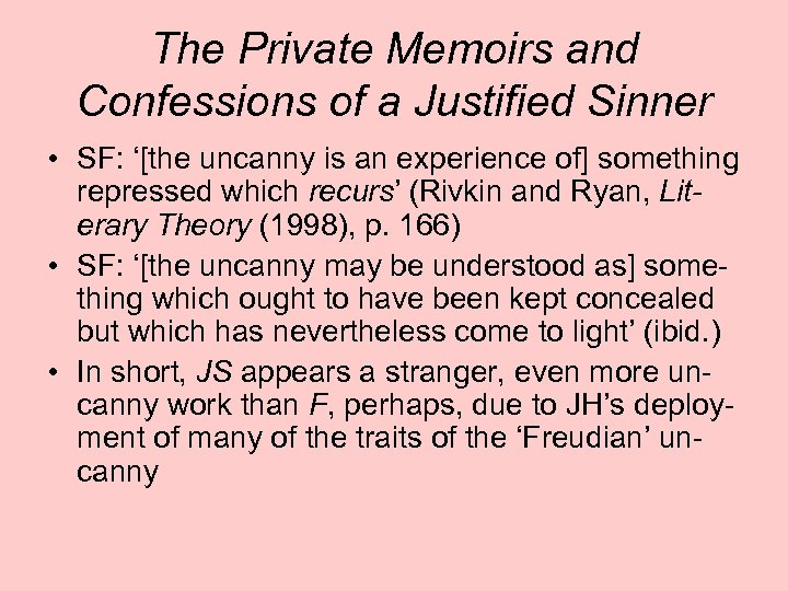The Private Memoirs and Confessions of a Justified Sinner • SF: '[the uncanny is
