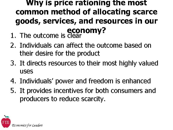 Why is price rationing the most common method of allocating scarce goods, services, and