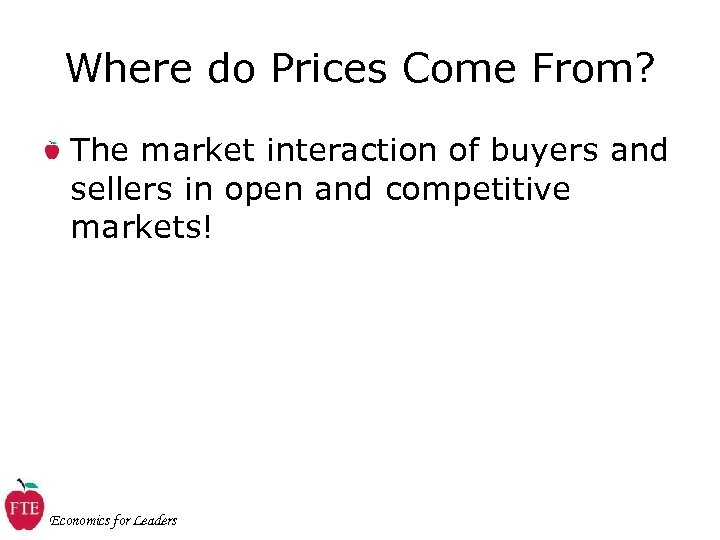 Where do Prices Come From? The market interaction of buyers and sellers in open
