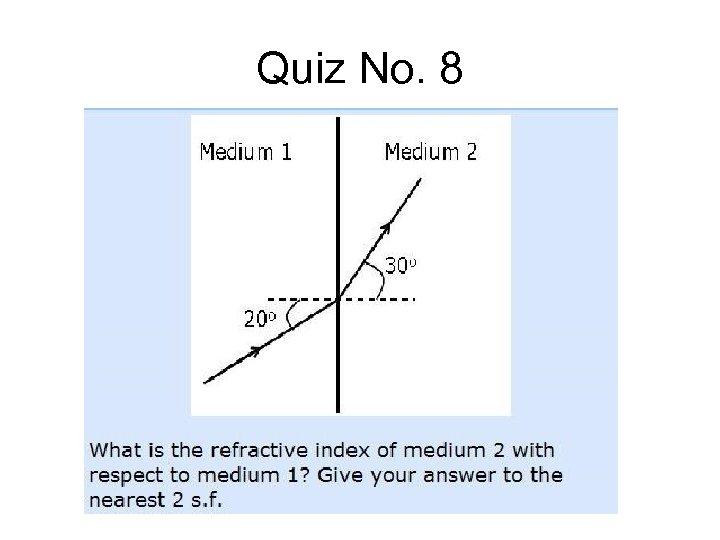 Quiz No. 8