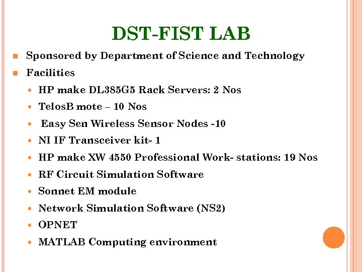 DST-FIST LAB Sponsored by Department of Science and Technology Facilities HP make DL 385
