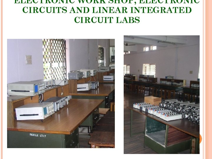 ELECTRONIC WORK SHOP, ELECTRONIC CIRCUITS AND LINEAR INTEGRATED CIRCUIT LABS