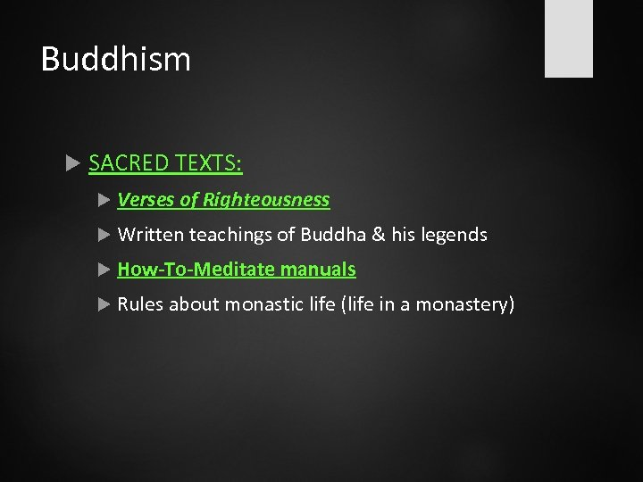 Buddhism SACRED TEXTS: Verses of Righteousness Written teachings of Buddha & his legends How-To-Meditate