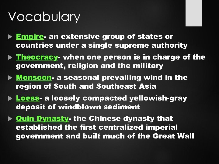 Vocabulary Empire- an extensive group of states or countries under a single supreme authority
