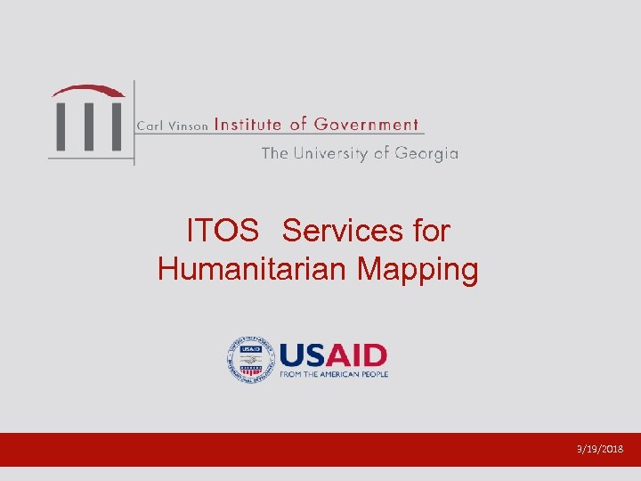 ITOS Services for Humanitarian Mapping 3/19/2018