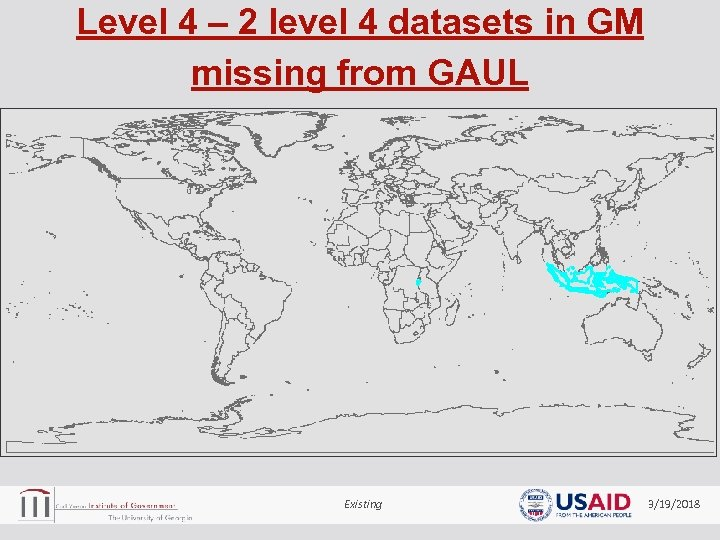 Level 4 – 2 level 4 datasets in GM missing from GAUL Existing 3/19/2018