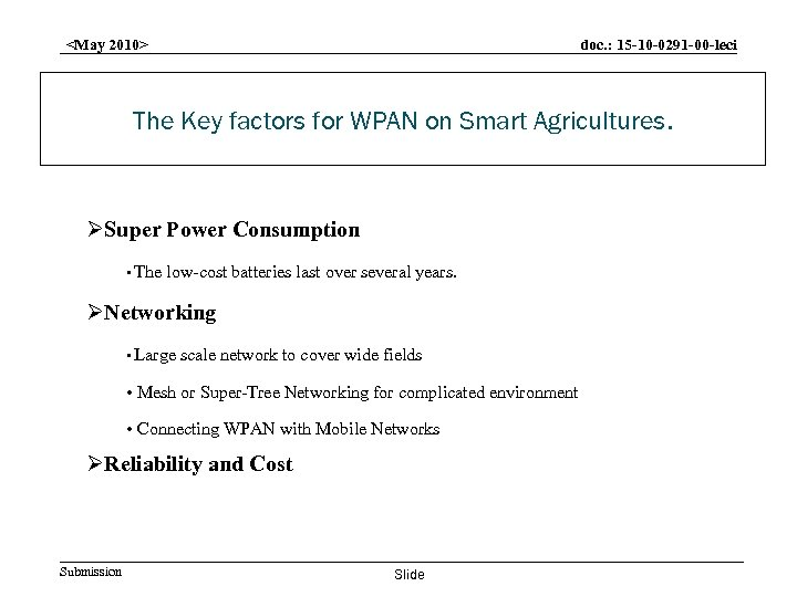 doc. : 15 -10 -0291 -00 -leci <May 2010> The Key factors for WPAN