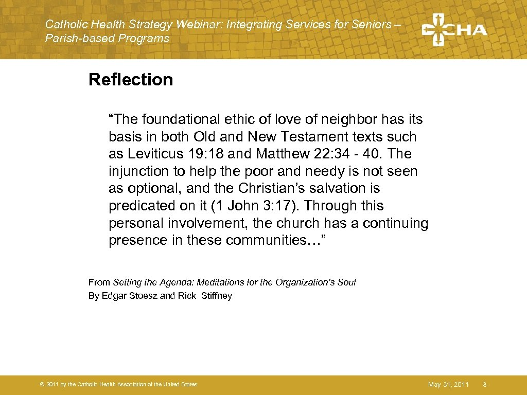 "Catholic Health Strategy Webinar: Integrating Services for Seniors – Parish-based Programs Reflection ""The foundational"