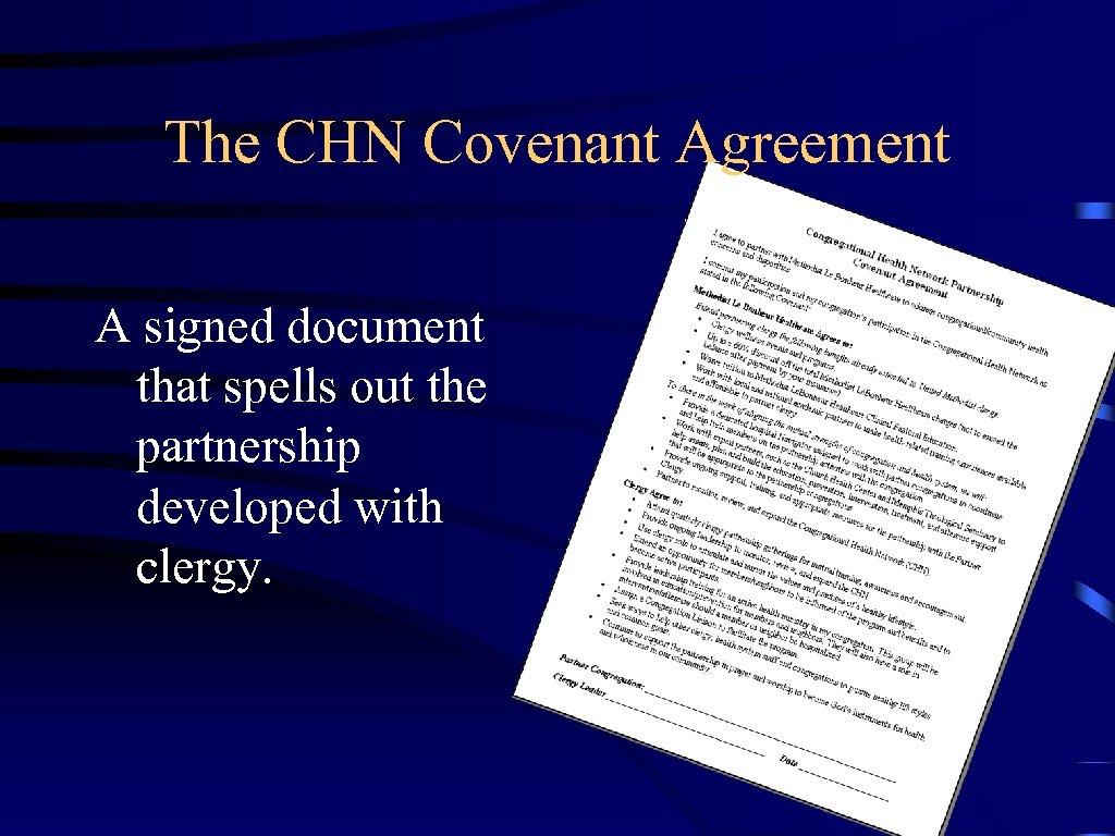 The CHN Covenant Agreement A signed document that spells out the partnership developed with