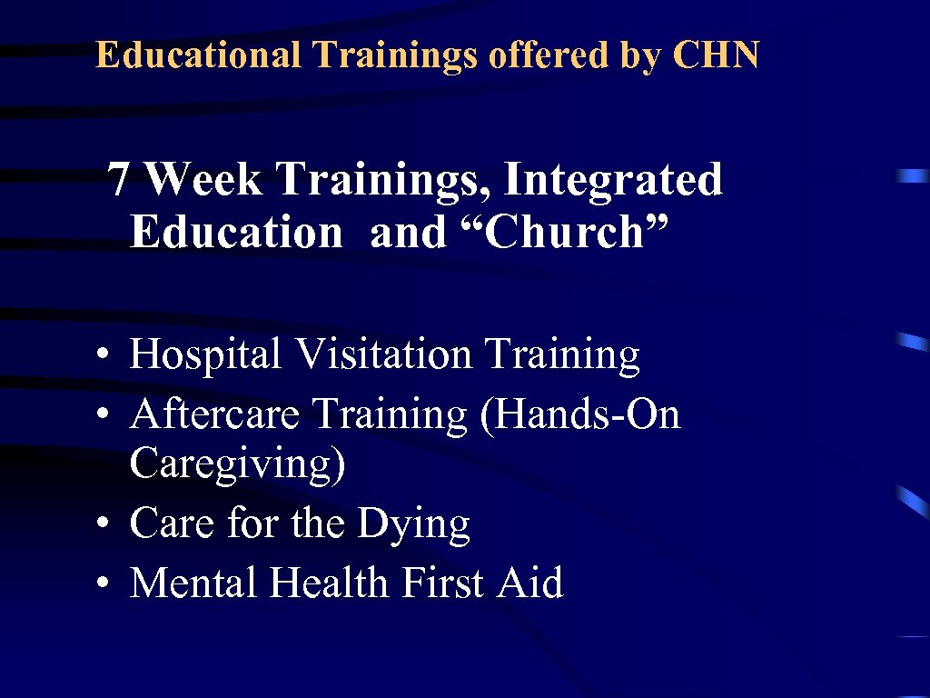 "Educational Trainings offered by CHN 7 Week Trainings, Integrated Education and ""Church"" • Hospital"