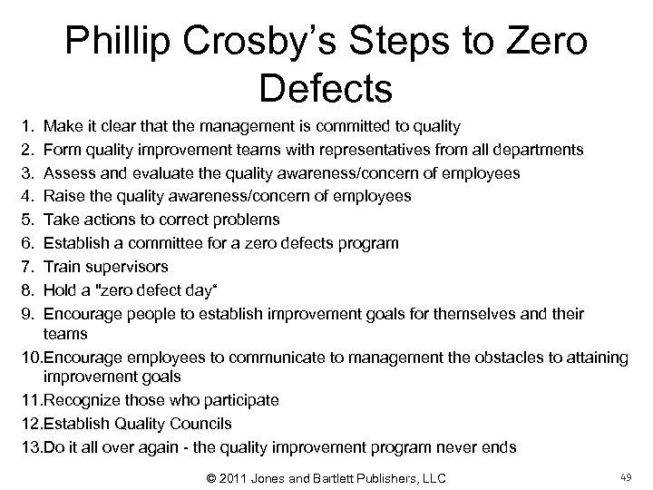 Phillip Crosby's Steps to Zero Defects 1. 2. 3. 4. 5. 6. 7. 8.