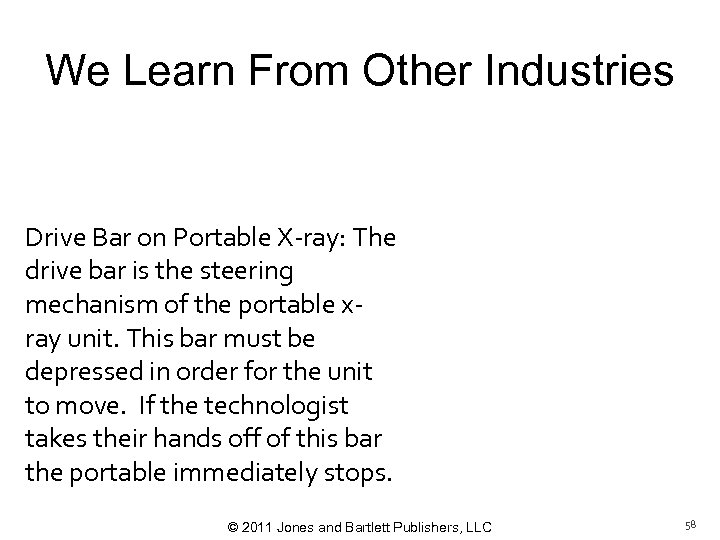 We Learn From Other Industries Drive Bar on Portable X-ray: The drive bar is