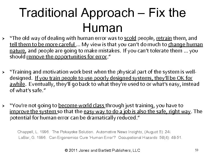 """Traditional Approach – Fix the Human """"The old way of dealing with human error"""