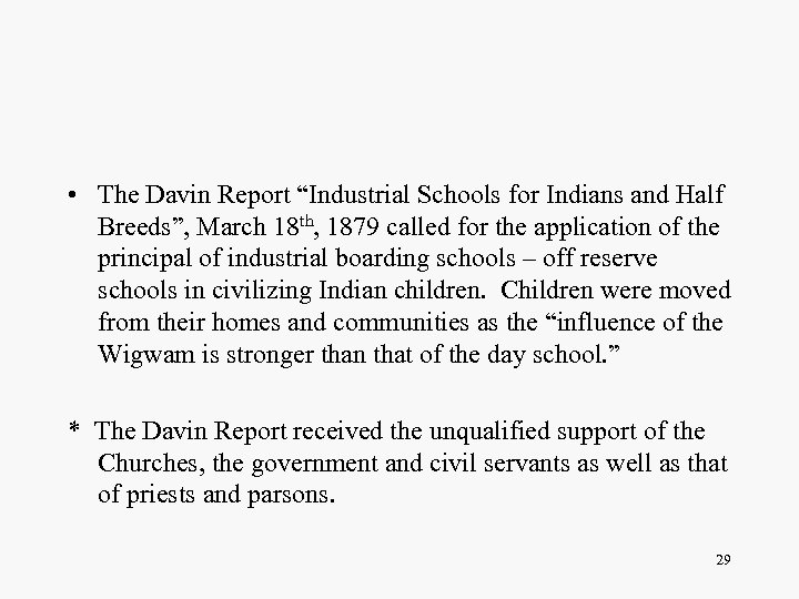 """• The Davin Report """"Industrial Schools for Indians and Half Breeds"""", March 18"""