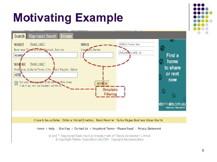 Motivating Example Simplistic Filtering 5