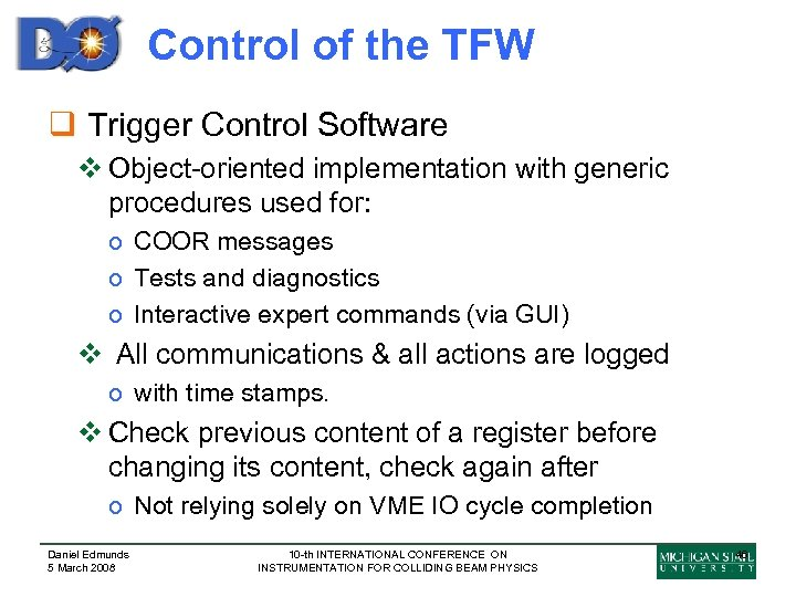 Control of the TFW q Trigger Control Software v Object-oriented implementation with generic procedures