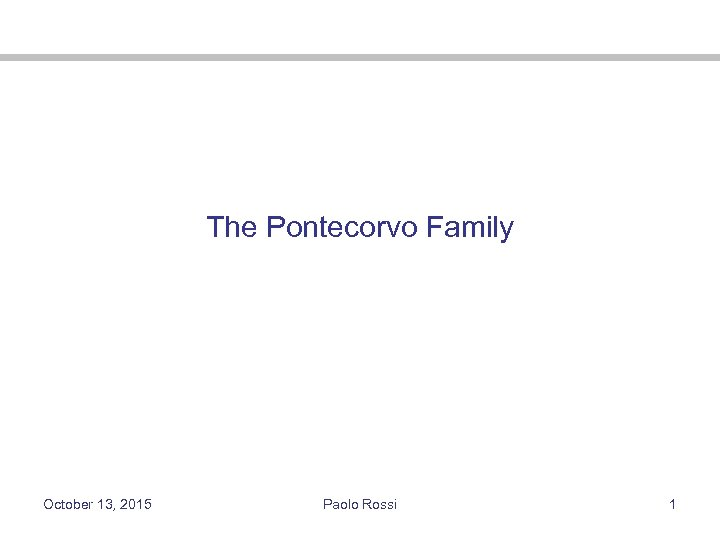 The Pontecorvo Family October 13, 2015 Paolo Rossi 1