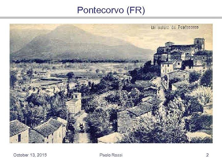 Pontecorvo (FR) October 13, 2015 Paolo Rossi 2