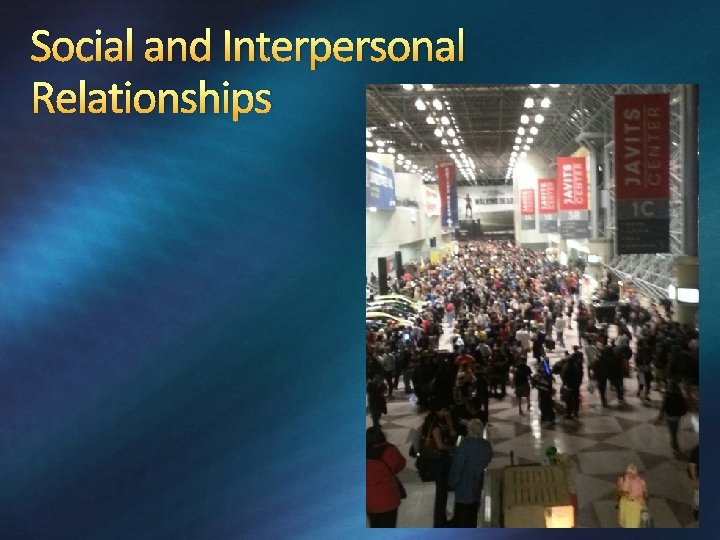 Social and Interpersonal Relationships