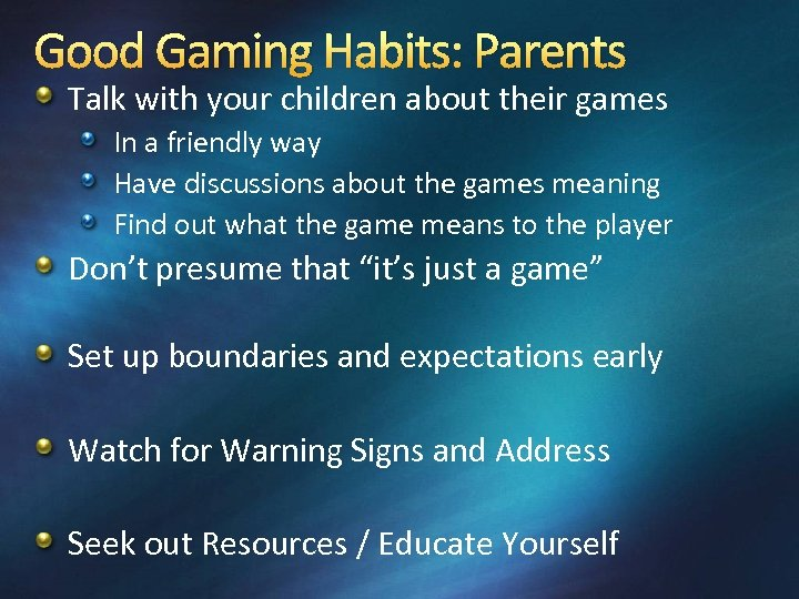 Good Gaming Habits: Parents Talk with your children about their games In a friendly