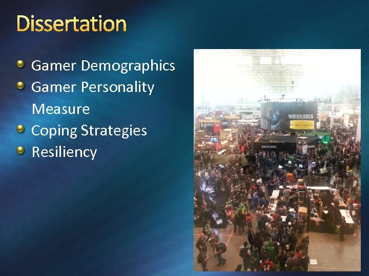 Dissertation Gamer Demographics Gamer Personality Measure Coping Strategies Resiliency
