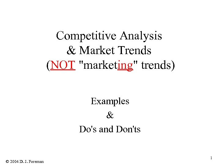 Competitive Analysis & Market Trends (NOT