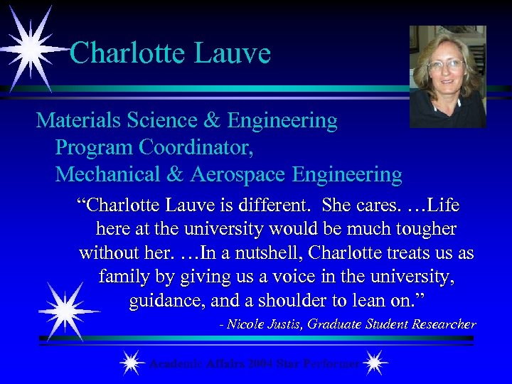 "Charlotte Lauve Materials Science & Engineering Program Coordinator, Mechanical & Aerospace Engineering ""Charlotte Lauve"