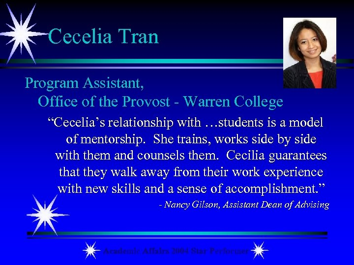 "Cecelia Tran Program Assistant, Office of the Provost - Warren College ""Cecelia's relationship with"