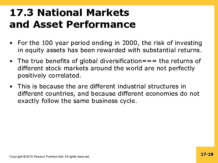 17. 3 National Markets and Asset Performance • For the 100 year period ending