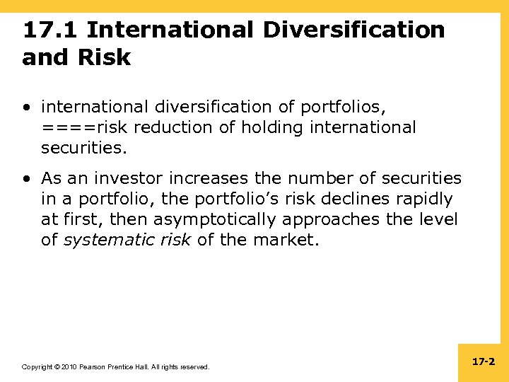17. 1 International Diversification and Risk • international diversification of portfolios, ====risk reduction of