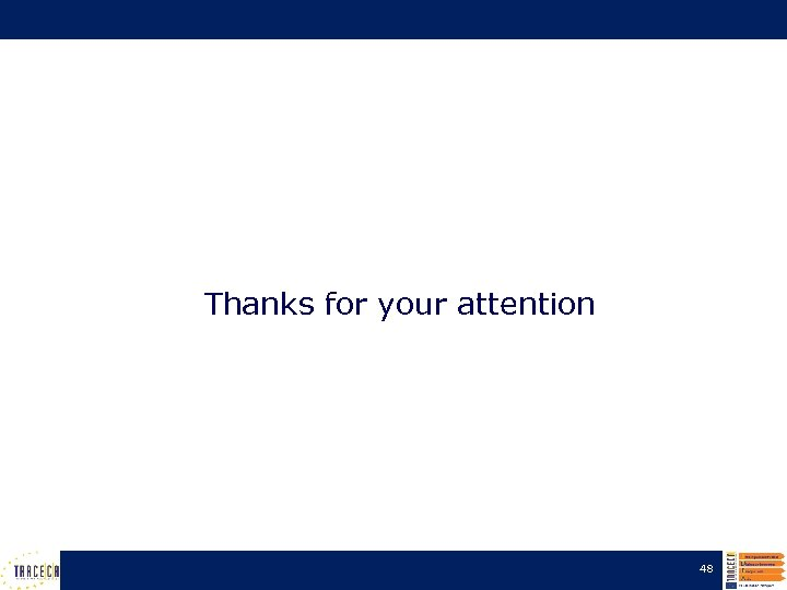 Thanks for your attention 48